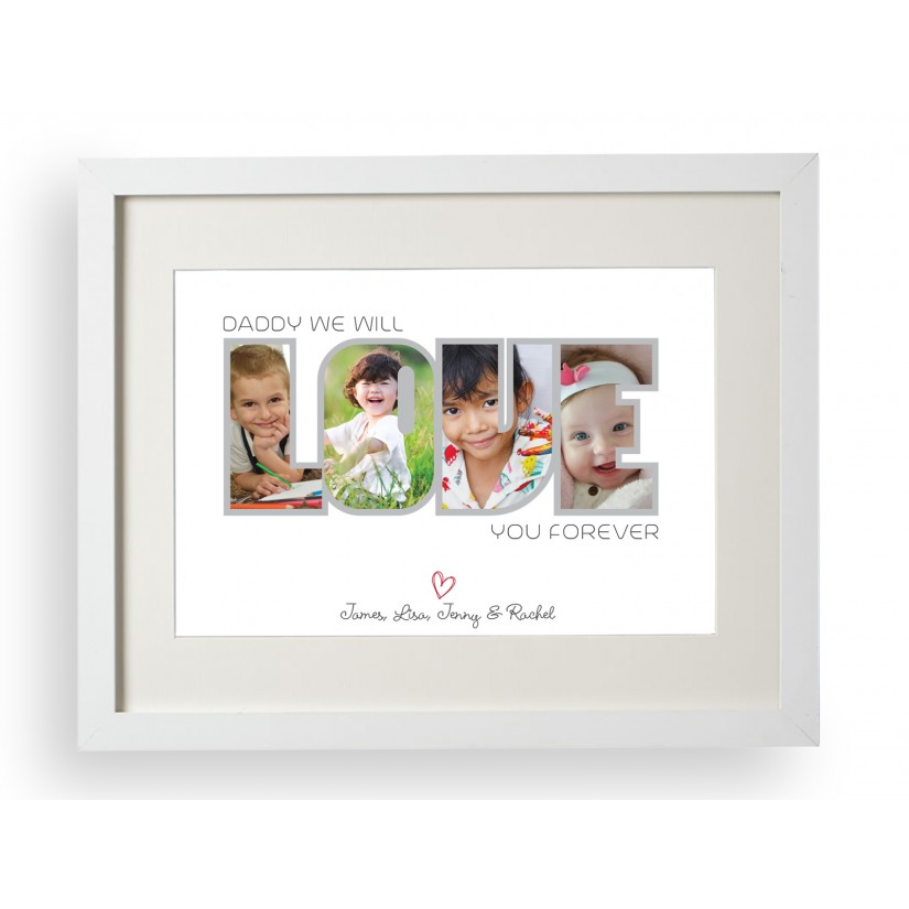 Personalised Daddy Mummy Mommy Photo We Will Love You Forever Print