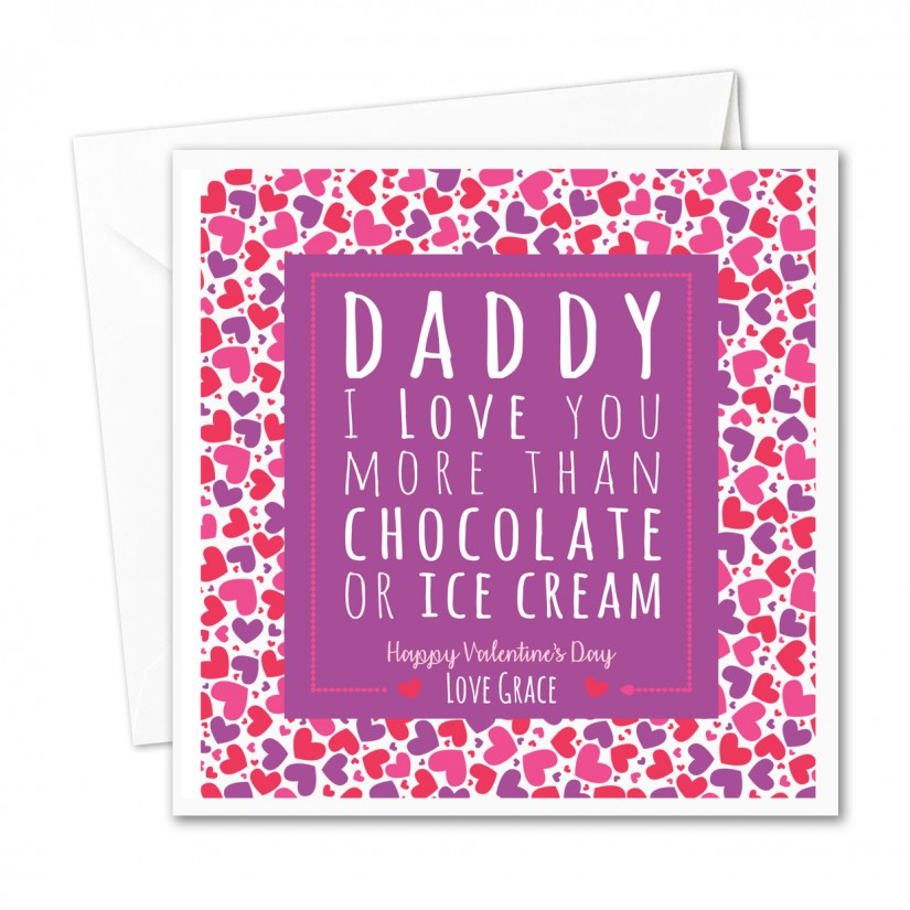 I Love You More Than Ice Cream: Personalised Valentines Day Card Daddy I Love You More